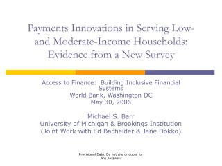 Payments Innovations in Serving Low- and Moderate-Income Households: Evidence from a New Survey