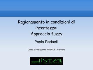 Ragionamento in condizioni di incertezza: Approccio fuzzy