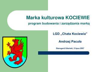 Marka kulturowa KOCIEWIE program budowania i zarządzania marką