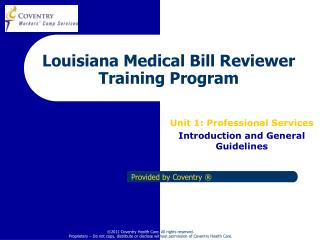 Louisiana Medical Bill Reviewer Training Program