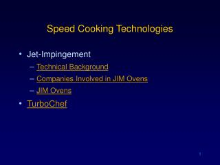 Speed Cooking Technologies