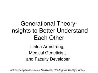 Generational Theory- Insights to Better Understand Each Other