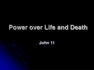 Power over Life and Death