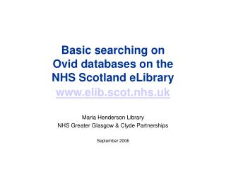Basic searching on  Ovid databases on the  NHS Scotland eLibrary  elib.scot.nhs.uk