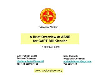 A Brief Overview of ASNE for CAPT Bill Kiestler