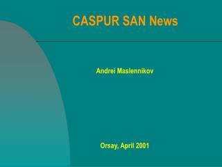 CASPUR SAN News