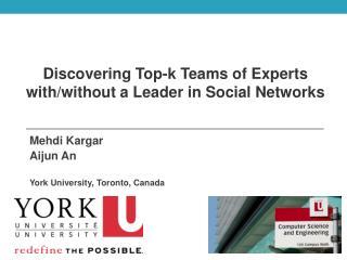 Mehdi Kargar Aijun  An York University, Toronto, Canada
