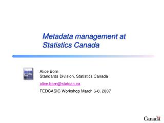 Metadata management at Statistics Canada