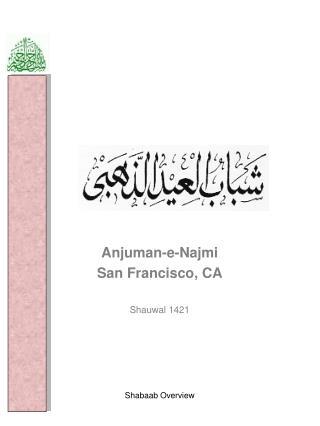 Anjuman-e-Najmi San Francisco, CA Shauwal 1421