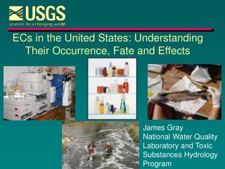 ECs in the United States: Understanding Their Occurrence, Fate and Effects