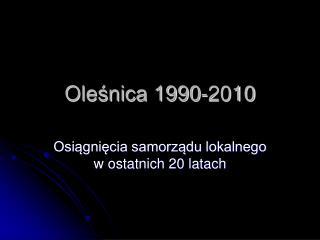 Oleśnica 1990-2010