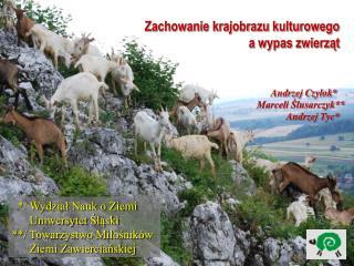 Zachowanie krajobrazu kulturowego a wypas zwierząt