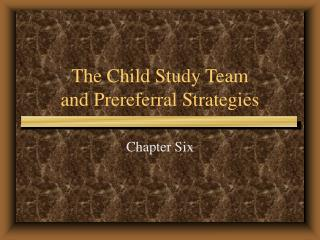 The Child Study Team and Prereferral Strategies