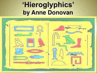 �Hieroglyphics�  by Anne Donovan