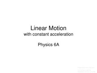 Linear Motion with constant acceleration