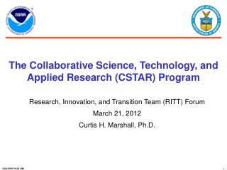 The Collaborative Science, Technology, and Applied Research (CSTAR) Program
