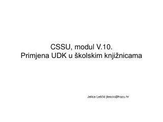 CSSU, modul V.10.  Primjena UDK u školskim knjižnicama