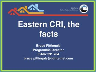 Eastern CRI, the facts