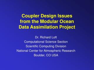 Coupler Design Issues from the Modular Ocean Data Assimilation Project