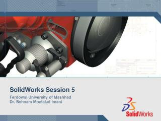 SolidWorks Session 5