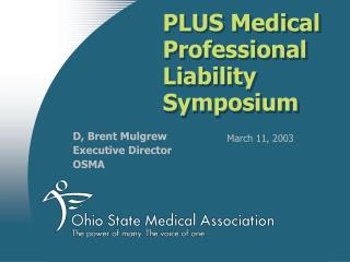 PLUS Medical Professional Liability Symposium