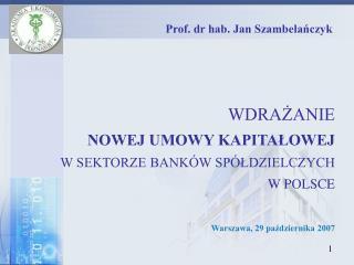 Prof. dr hab. Jan Szambela?czyk