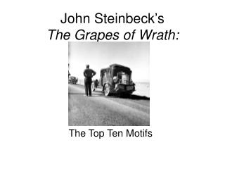 John Steinbeck's  The Grapes of Wrath: