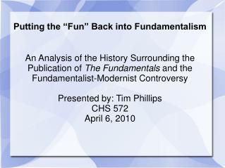 "Putting the ""Fun"" Back into Fundamentalism"