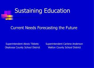 Sustaining Education