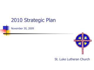 2010 Strategic Plan November 30, 2009
