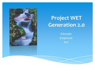 Project WET Generation 2.0