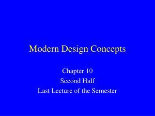 Modern Design Concepts