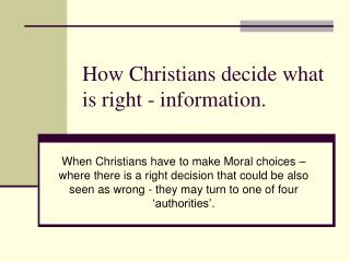How Christians decide what is right - information.