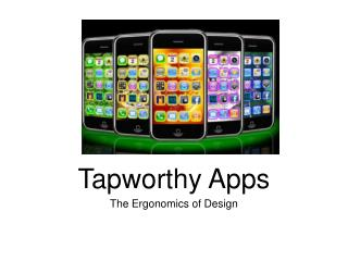 Tapworthy Apps
