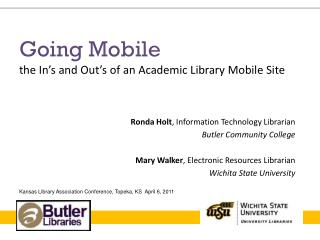 Going Mobile the In�s and Out�s of an Academic Library Mobile Site