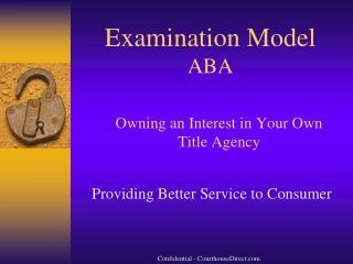Examination Model ABA