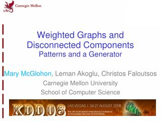 Weighted Graphs and Disconnected Components Patterns and a Generator
