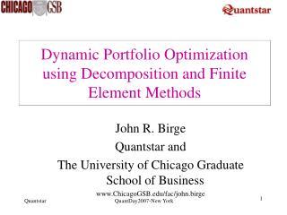 Dynamic Portfolio Optimization using Decomposition and Finite Element Methods