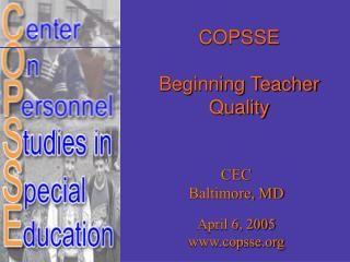 COPSSE Beginning Teacher Quality
