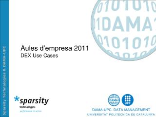 Aules d'empresa  2011  DEX Use Cases