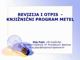 REVIZIJA I OTPIS  -  KNJIŽNIČNI PROGRAM METEL