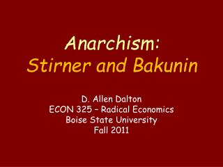 Anarchism: Stirner and Bakunin
