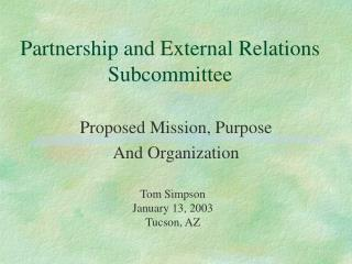 Partnership and External Relations Subcommittee