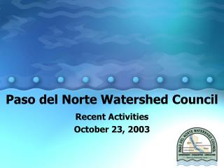 Paso del Norte Watershed Council