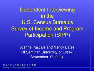 Joanne Pascale and Nancy Bates DI Seminar, University of Essex September 17, 2004
