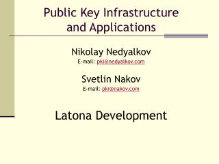 Public Key Infrastructure and Applications