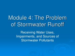 Module 4: The Problem of Stormwater Runoff