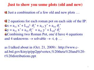Just a combination of a few old and new plots …