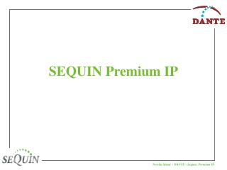 SEQUIN Premium IP