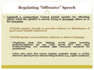 """Regulating  """" Offensive """"  Speech"""